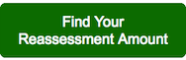 Find your reassessment amount